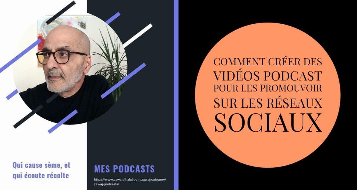 Comment créer des vidéos podcast pour les promouvoir sur les réseaux sociaux