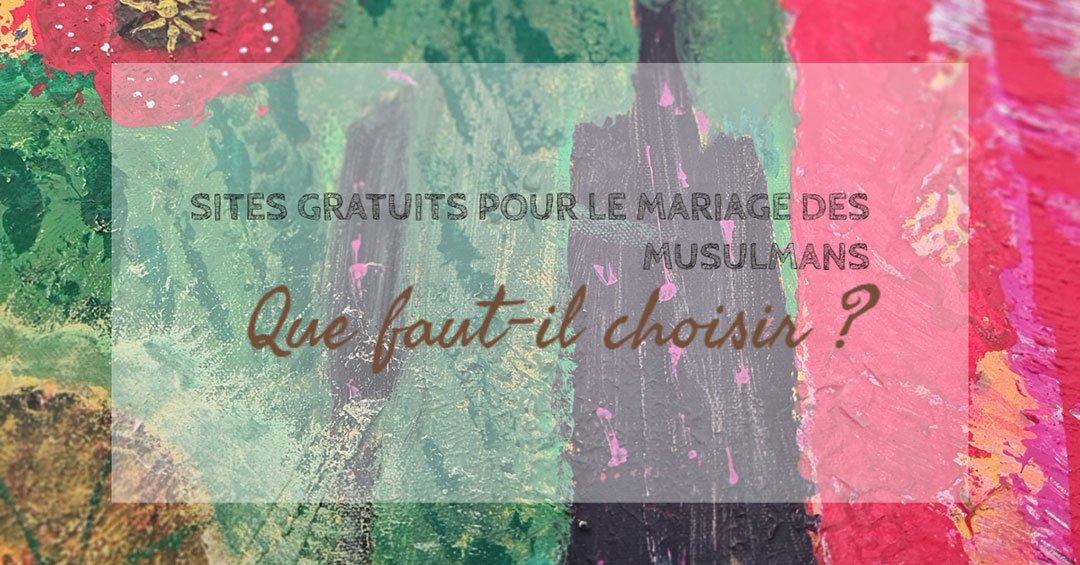 site gratuit pour le mariage pour les musulmans